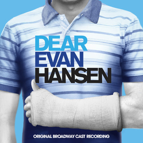 <b>Broadway Cast </b><br><i>Dear Evan Hansen</i>