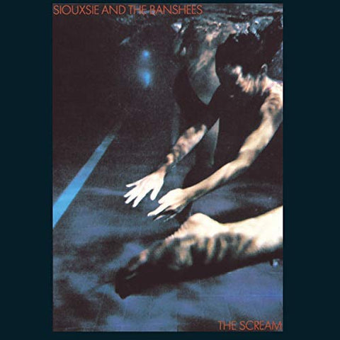 <b>Siouxsie And The Banshees </b><br><i>The Scream</i>