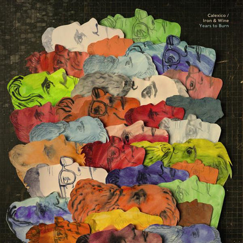 <b>Calexico / Iron And Wine </b><br><i>Years To Burn</i>