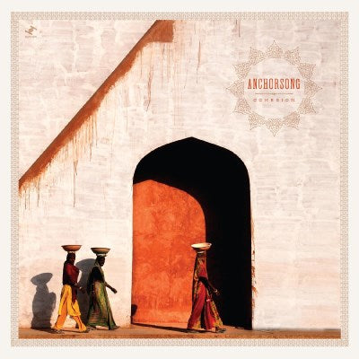 <b>Anchorsong </b><br><i>Cohesion [Indie-Exclusive Orange Vinyl]</i>