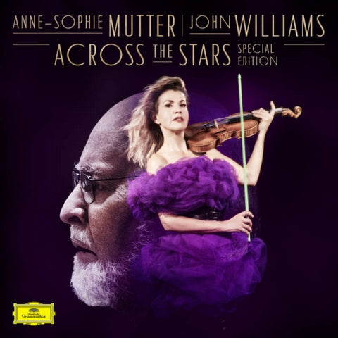 <b>John Williams And Anne-Sophie Mutter </b><br><i>Across The Stars: Special Edition</i>
