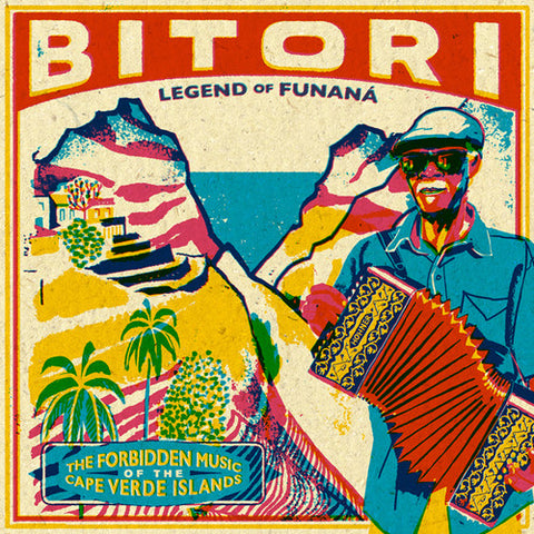 <b>Bitori </b><br><i>Legend Of Funana - The Forbidden Music Of The Cape Verde Islands</i>