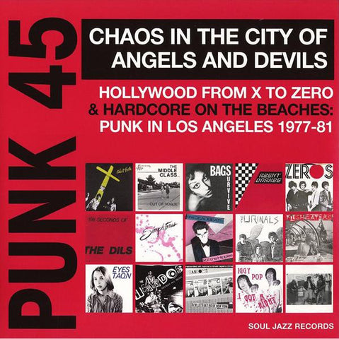 <b>Various </b><br><i>Punk 45 Chaos In The City Of Angels And Devils (Hollywood From X To Zero & Hardcore On The Beaches: Punk In Los Angeles 1977 - 81)</i>