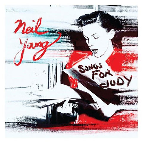 <b>Neil Young </b><br><i>Songs For Judy</i>