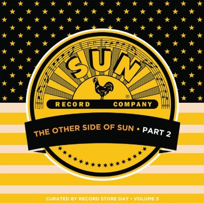 <b>Various Artists </b><br><i>The Other Side Of Sun (Part 2): Sun Records Curated By Record Store Day, Volume 5</i>