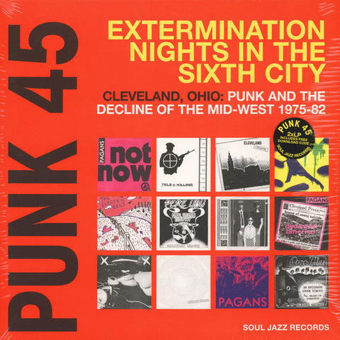 <b>Various </b><br><i>Punk 45: Extermination Nights In The Sixth City! Cleveland, Ohio : Punk And The Decline Of The Mid West 1975-82</i>