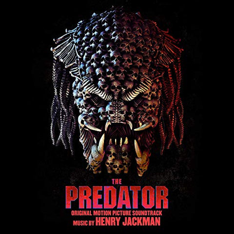 <b>Henry Jackman </b><br><i>The Predator (Original Motion Picture Soundtrack)</i>