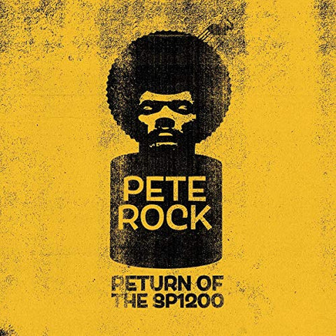 <b>Pete Rock </b><br><i>Return Of The SP1200</i>