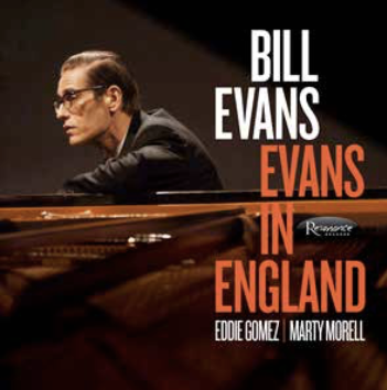 <b>Bill Evans </b><br><i>Evans In England: Live At Ronnie Scott's</i>