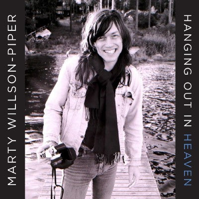 <b>Marty Willson-Piper </b><br><i>Hanging Out In Heaven</i>