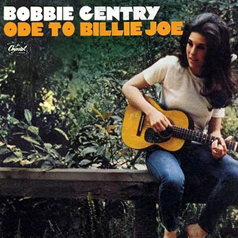 <b>Bobbie Gentry </b><br><i>Ode To Billie Joe</i>