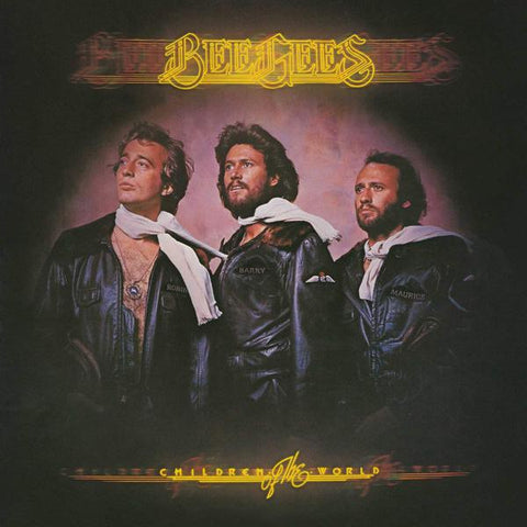 <b>Bee Gees </b><br><i>Children Of The World</i>