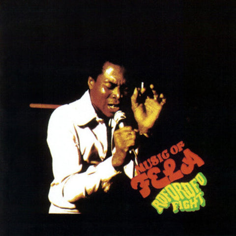 <b>Fela & The Africa '70 </b><br><i>Music Of Fela: Roforofo Fight</i>