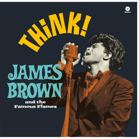 <b>James Brown And His Famous Flames </b><br><i>Think!</i>