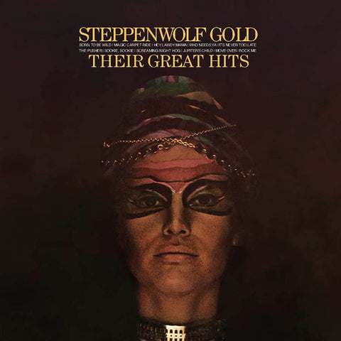 <b>Steppenwolf </b><br><i>Gold (Their Great Hits)</i>