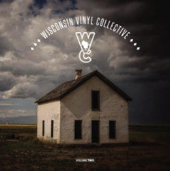 <b>Various Artists </b><br><i>Wisconsin Vinyl Collective - Volume Two</i>