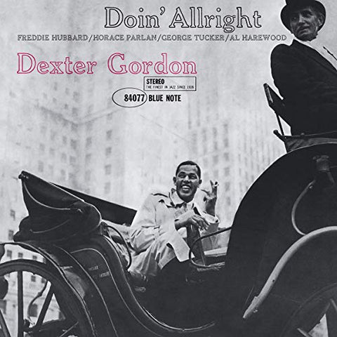<b>Dexter Gordon </b><br><i>Doin' Allright [Blue Note 80th Anniversary Series]</i>
