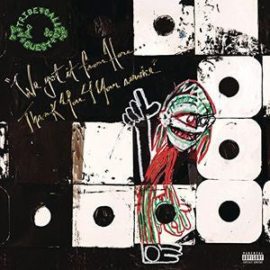 <b>A Tribe Called Quest </b><br><i>We Got It From HereThank You 4 Your Service</i>