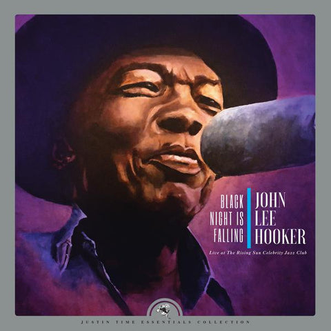 <b>John Lee Hooker </b><br><i>Black Night Is Falling Live At The Rising Sun Celebrity Jazz Club (Collector's Edition)</i>
