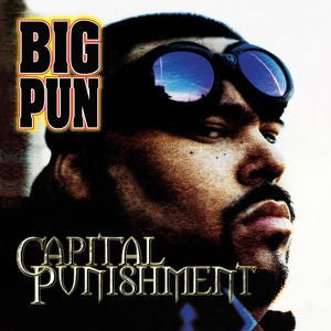 <b>Big Pun </b><br><i>Capital Punishment</i>