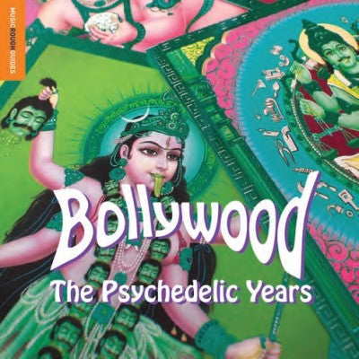 <b>Various Artists </b><br><i>The Rough Guide To Bollywood The Psychedelic Years</i>