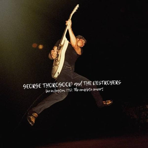 <b>George Thorogood </b><br><i>Live In Boston 1982: The Complete Concert [Indie-Exclusive Red Vinyl]</i>