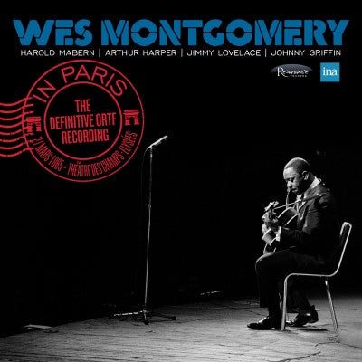 <b>Wes Montgomery </b><br><i>In Paris: The Definitive ORTF Recording</i>