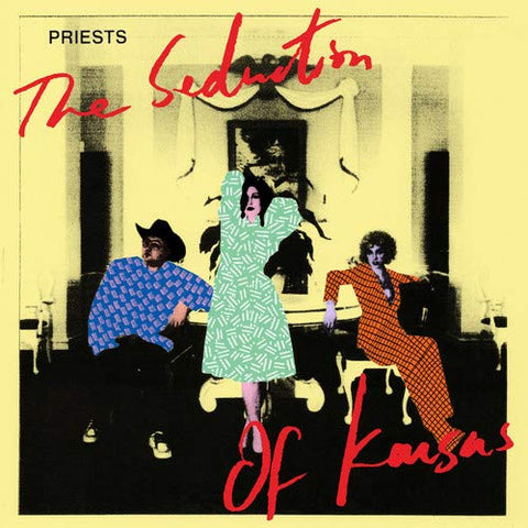 <b>Priests </b><br><i>The Seduction Of Kansas [Pink Vinyl]</i>