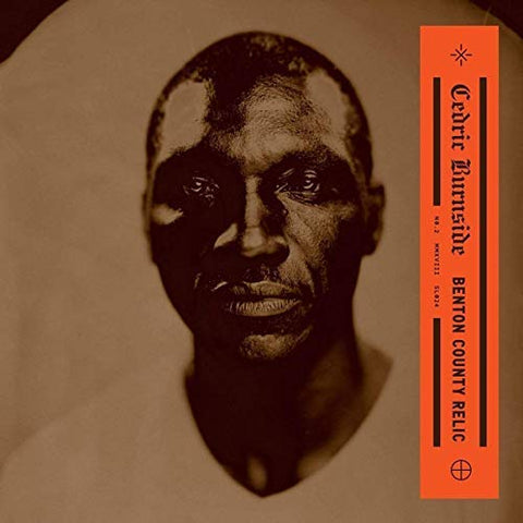 <b>Cedric Burnside </b><br><i>Benton County Relic</i>
