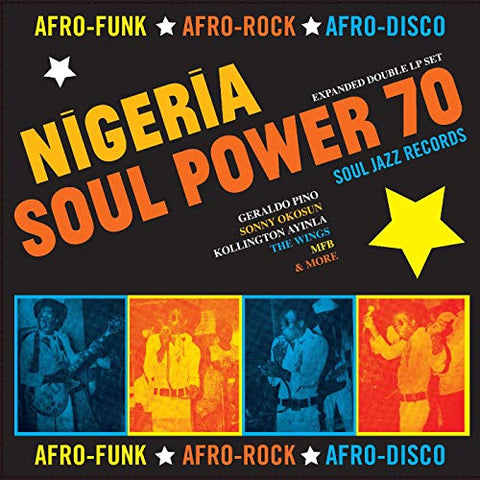 <b>Various </b><br><i>Nigeria Soul Power 70 (Afro-Funk - Afro-Rock - Afro-Disco)</i>