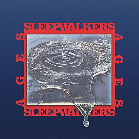 <b>Sleepwalkers </b><br><i>Ages</i>