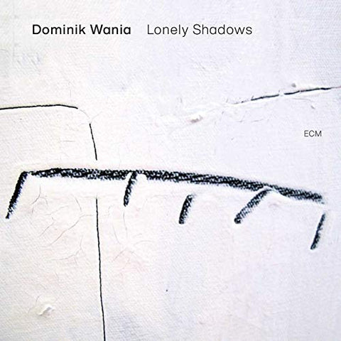<b>Dominik Wania </b><br><i>Lonely Shadows</i>
