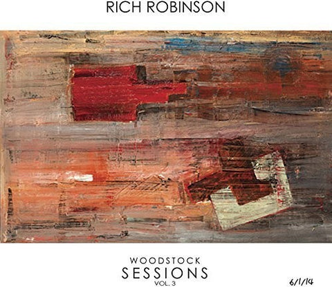 <b>Rich Robinson </b><br><i>Woodstock Sessions Vol. 3</i>