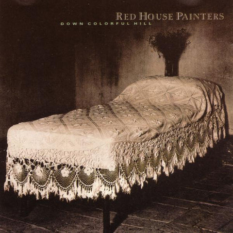 <b>Red House Painters </b><br><i>Down Colorful Hill</i>