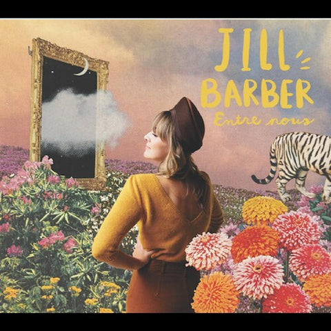 <b>Jill Barber </b><br><i>Entre nous [Mimosa Colored Vinyl]</i>