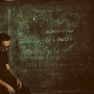 <b>Eric Church </b><br><i>Mr. Misunderstood</i>