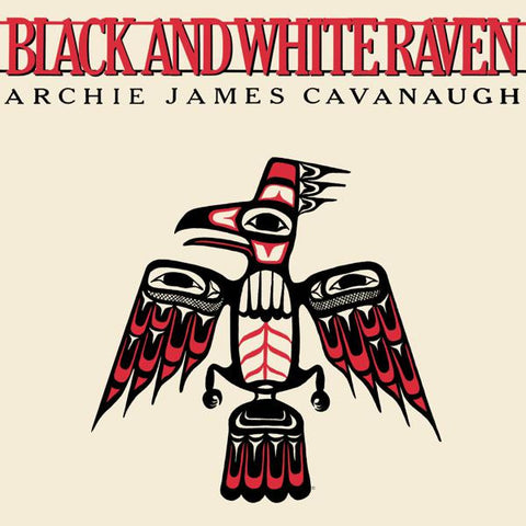 <b>Archie James Cavanaugh </b><br><i>Black And White Raven</i>