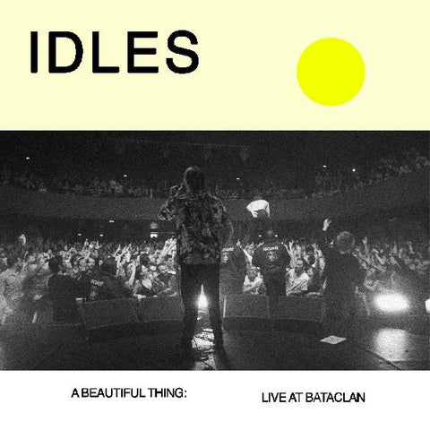 <b>Idles </b><br><i>A Beautiful Thing: Idles Live At Le Bataclan</i>
