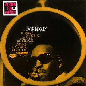 <b>Hank Mobley </b><br><i>No Room For Squares</i>