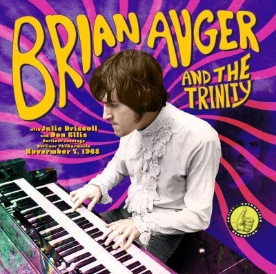 <b>Brian Auger & The Trinity </b><br><i>Live From The Berliner Jazztage: November 7, 1968</i>
