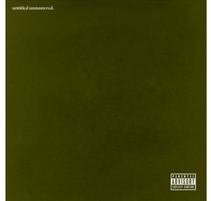 <b>Kendrick Lamar </b><br><i>Untitled Unmastered.</i>