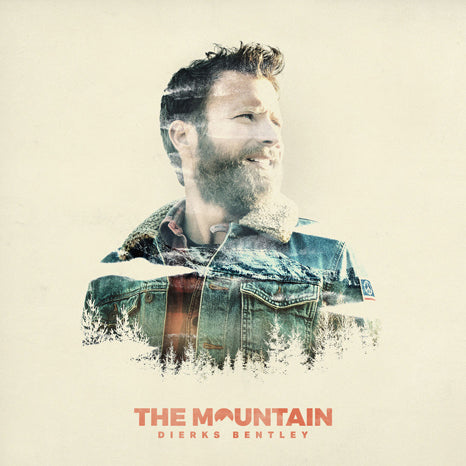 <b>Dierks Bentley </b><br><i>The Mountain </i>
