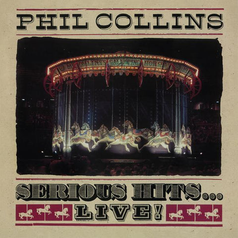 <b>Phil Collins </b><br><i>Serious Hits...Live</i>