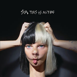 <b>Sia </b><br><i>This Is Acting</i>