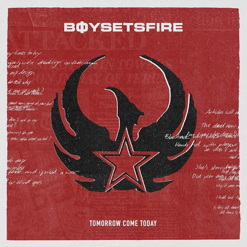 <b>Boysetsfire </b><br><i>Tomorrow Come Today</i>