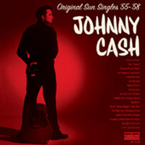 <b>Johnny Cash </b><br><i>Original Sun Singles '55 - '58</i>