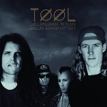 <b>Tool </b><br><i>Lollapalooza In Texas - Dallas Broadcast 1993</i>
