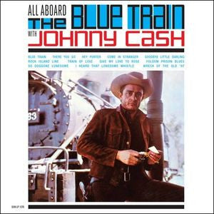 <b>Johnny Cash </b><br><i>All Aboard The Blue Train</i>