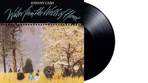 <b>Johnny Cash </b><br><i>Water From The Wells Of Home</i>