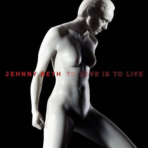 <b>Jehnny Beth </b><br><i>To Love Is To Live [Indie-Exclusive Colored Vinyl]</i>